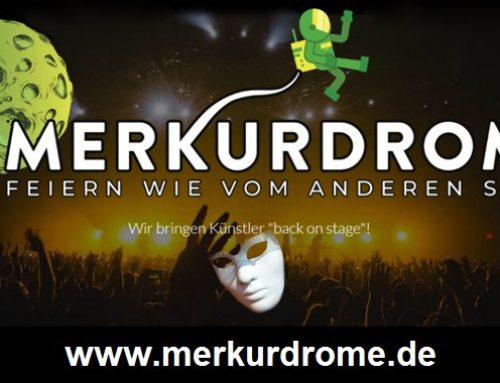 Künstler BACK ON STAGE – open air – im MERKURDROME in Wolfratshausen ab 4./5. Juli 2020